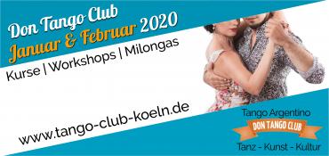 Tango Argentino Koeln Januar Februar Kurs Workshop Milonga Don Tango Club