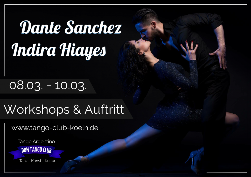 Don Tango Club Köln Tango Argentino Workshop Show Dante Sanchez Indira Hiayes